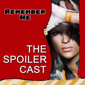Remember Me spoilercast