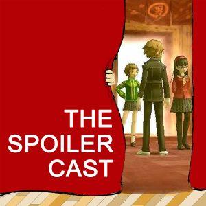 Persona 4 Golden Spoilercast