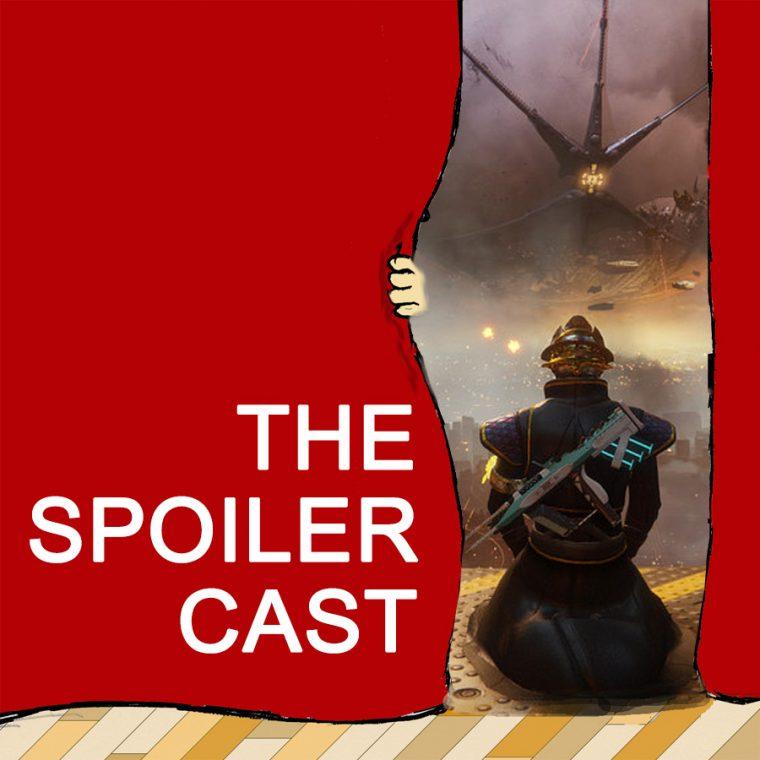 Destiny 2 Spoilercast
